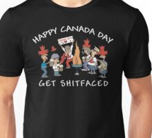 Happy Birthday Canada Get Shit Faced Unisex T-Shirt