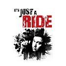 It's Just a Ride - Bill Hicks by Robert Hutchinson