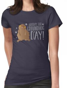 HOORAY FOR GROUNDHOG DAY! with cute little groundhog and snowflakes Womens Fitted T-Shirt