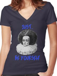 Just be yourself Women's Fitted V-Neck T-Shirt