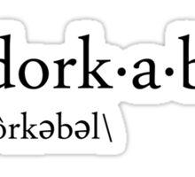 a.dork.a.ble Sticker