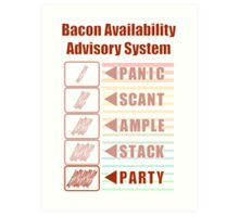 Plentiful Bacon! Art Print