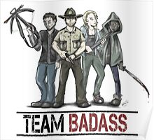 Team badass the walking dead Poster