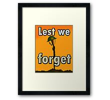 LEST WE FORGET PR> Framed Print
