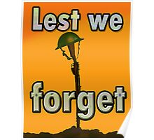LEST WE FORGET PR> Poster