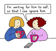 Waiting for him to call. by KateTaylor