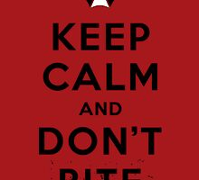 Keep calm and don´t bite by 2mzdesign