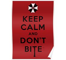 Keep calm and don´t bite Poster