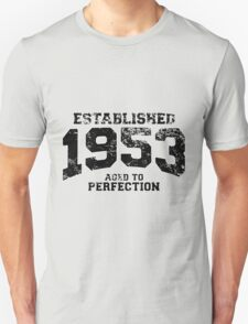 Established 1953 - Aged to Perfection T-Shirt