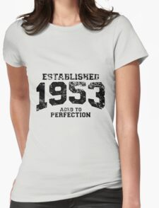 Established 1953 - Aged to Perfection Womens Fitted T-Shirt