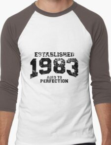 Established 1983 - Aged to Perfection Men's Baseball ¾ T-Shirt