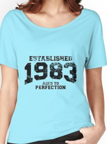 Established 1983 - Aged to Perfection Women's Relaxed Fit T-Shirt