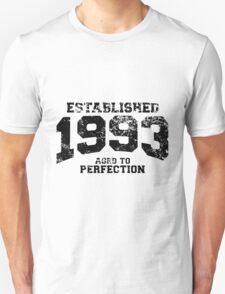 Established 1993 - Aged to Perfection Unisex T-Shirt