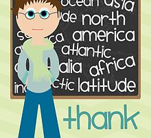 Thank You - Geography Teacher by Emma Holmes
