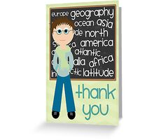 Thank You - Geography Teacher Greeting Card