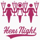 Hens Night, Bachelorette Party (Magenta) by MrFaulbaum