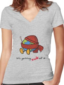 It's getting sick of it Women's Fitted V-Neck T-Shirt