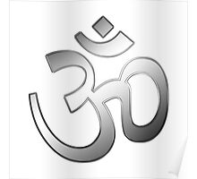 Om also Aum sign into silver metal  Poster