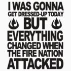 Blame the Fire Nation! by tehmomo