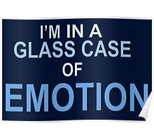 In a glass case of emotion  Poster