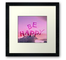 Be Happy Framed Print