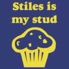 Stiles is my Stud Muffin by saniday