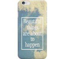 Beautiful Things iPhone Case/Skin