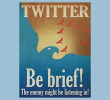 Twitter - Be Brief Propaganda by Justonescarf