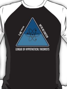 Hypothetically Speaking T-Shirt