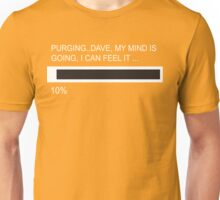 RAM Design Dave, my Mind is going.. Plate #21 Unisex T-Shirt