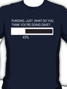 RAM Design What do you think you're doing Dave Plate #33 T-Shirt