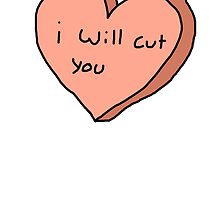 I will cut you by Edie Johnston