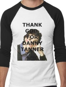 Thank God for Danny Tanner Men's Baseball ¾ T-Shirt