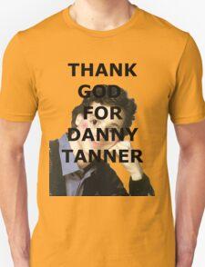 Thank God for Danny Tanner T-Shirt