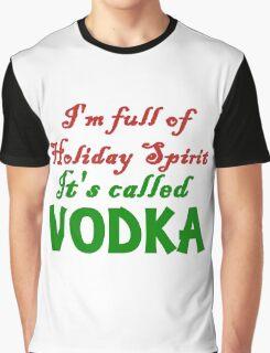 full of holiday spirit Graphic T-Shirt