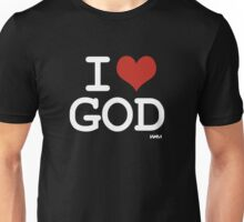 I love God Unisex T-Shirt