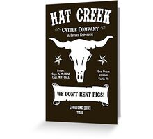 Hat Creek Cattle Company - Lonesome Dove Greeting Card