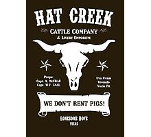 Hat Creek Cattle Company - Lonesome Dove Photographic Print