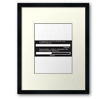 RAM Design ..when I'm good and ready  Plate #29 Framed Print