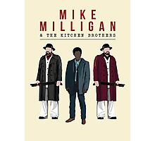 Mike Milligan & The Kitchen Brothers! FARGO Photographic Print