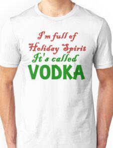 full of holiday spirit Unisex T-Shirt