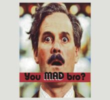 Cleese - YOU MAD BRO T-Shirt