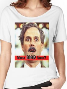 Cleese - YOU MAD BRO Women's Relaxed Fit T-Shirt