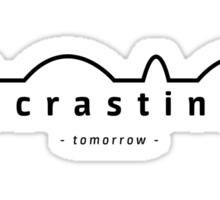 procrastinate - tomorrow - Sticker