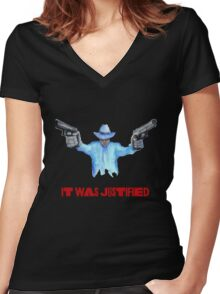 """Raylan Givens, """"It was Justified"""" Red words (like the official screen title) T-Shirts Women's Fitted V-Neck T-Shirt"""