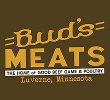 BUD'S MEATS - The Home of Good Beef, Game & Poultry (FARGO) by baridesign