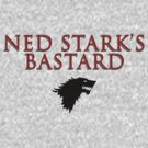 You're Ned Stark's bastard, aren't you? by alxqnn