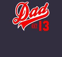 Dad ESTABLISHED 2013 Red Unisex T-Shirt