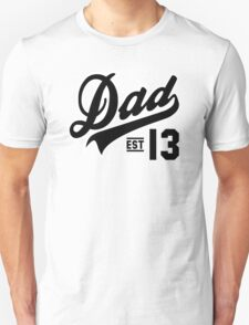 Dad ESTABLISHED 2013 Black T-Shirt