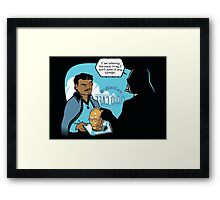 I'm Altering the Meal. Framed Print